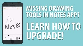 iOS Notes Drawing Tools Missing? How to Upgrade Notes App.
