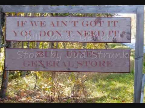 Jud Strunk -- Bill Jones General Store.wmv