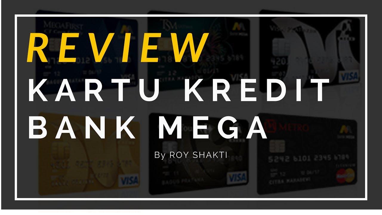 Review Kartu Kredit Bank Mega Youtube