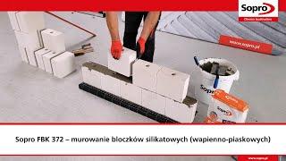 Jak murować bloczki silikatowe (wapienno-piaskowych) przy użyciu Sopro FBK 372?