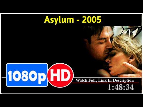 Asylum (2005) *Full* MoVieS#*