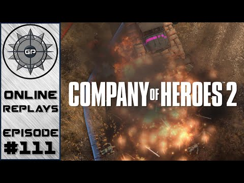 Company of Heroes 2 Online Replays #111 - Ignoring Territory