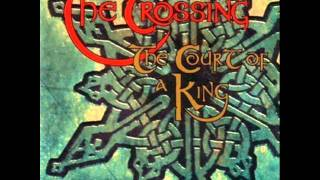 The Crossing - In Dulci Jubilo / Lark in the Morning / The Bridal Jig - The Court Of A King