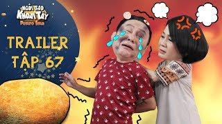 """Ngôi sao khoai tây  trailer tập 67: Ông Sang bị vợ đánh """"lên bờ xuống ruộng"""" vì tiếp tục phản bội vợ"""