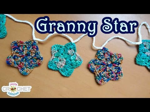 How To Crochet A Granny Star And Make A Garlandbunting Youtube