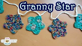 How To Crochet a Granny Star and Make a Garland/Bunting!