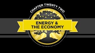 The Crash Course - Chapter 22 - Energy and the Economy