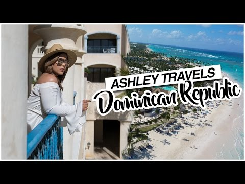 VLOG | ASHLEY TRAVELS TO DOMINCAN REPUBLIC 2017 | Memories Ep.1