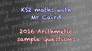 KS2 2016 Maths SAT Sample Arithmetic Questions