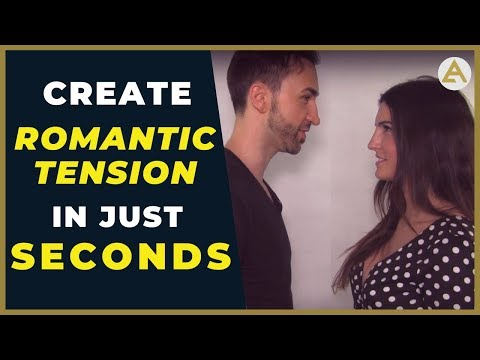 Create Sexual Tension Just Seconds After Meeting Her!  (Women Love THIS)