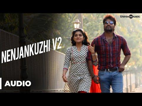 Nenjankuzhi V2 Official Full Song - Naveena Saraswathi Sabatham
