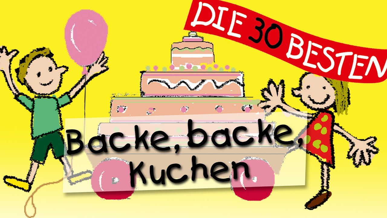 Backe Backe Kuchen Traditionelle Kinderlieder Kinderlieder Youtube