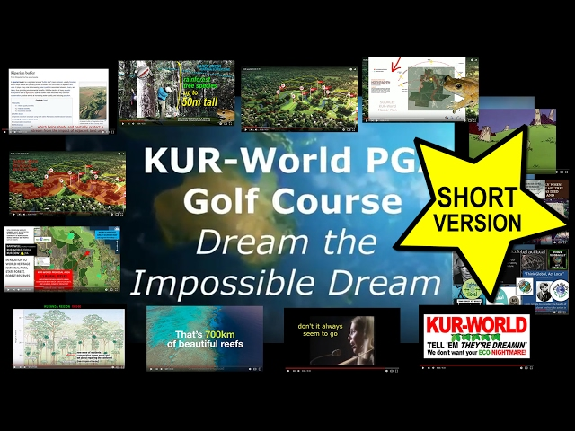 KUR-World, KUR-Cow, Reever and Ocean: SIGNIFICANT DESIGN FLAWS 18 HOLE PGA GOLF COURSE - SHORT