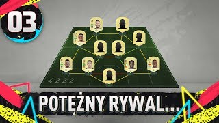 Potężny rywal... - FIFA 20 Ultimate Team [#3]