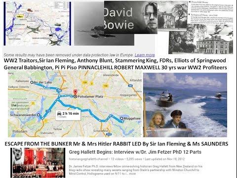 WW2 Traitors,Sir Ian Fleming, Ant Blunt, Stammering King, FDR, Elliots, Babbington,Pi Piso Profiteer