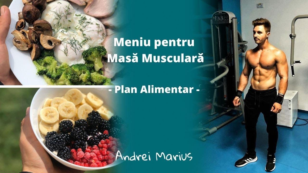 plan de alimentatie pentru masa musculara