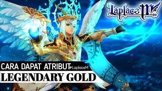 #LaplaceM - Auto Plus Plus, Cara Dapat Atribute Legendary Emblem & Cara Upgrade Gold Equipment Lv60