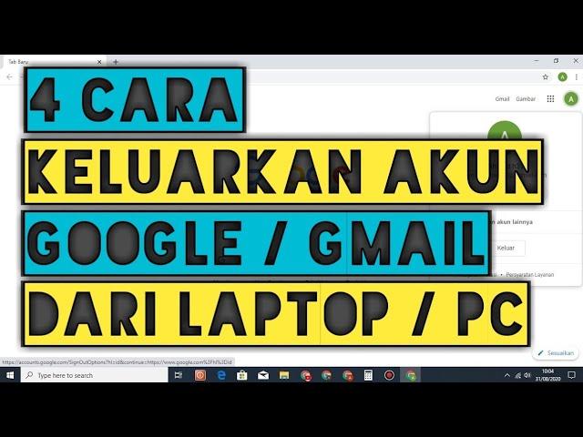4 Cara Logout Keluar Dari Akun Gmail Di Laptop Youtube