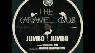The Caramel Club - Jumbo Jumbo