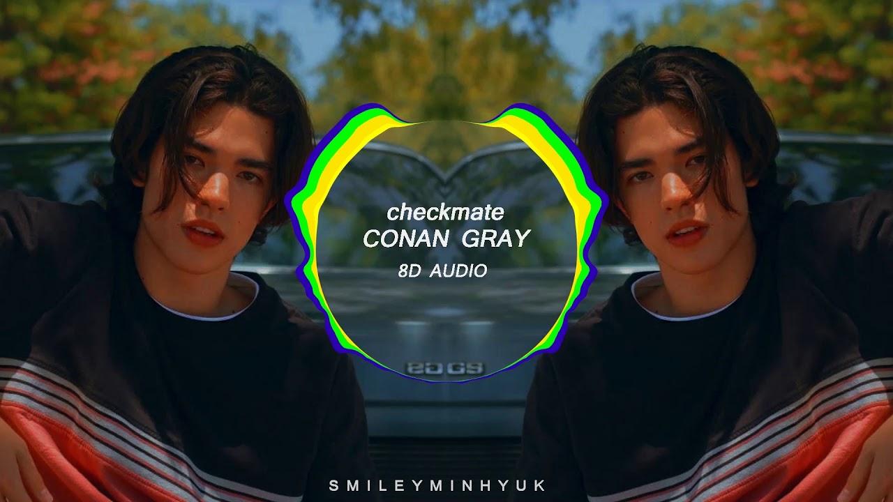 Download CONAN GRAY - CHECKMATE [8D AUDIO]