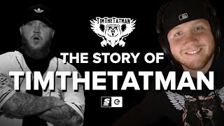 The Story of TimTheTatman