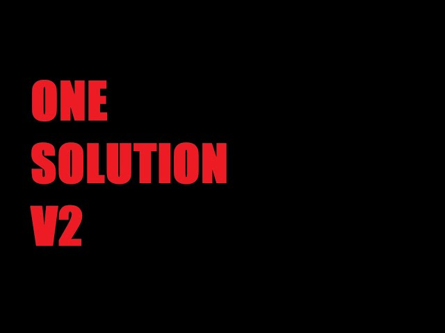 One Solution (Why Can't You Make Them See?) by Shane O'Sullivan V2