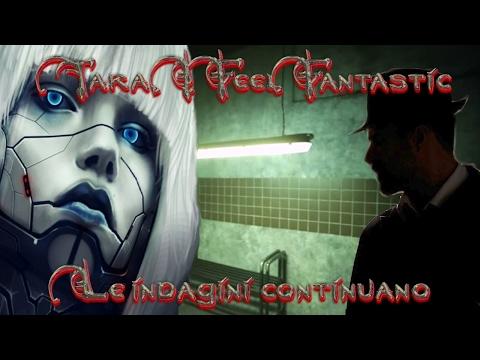 Tara The Android: Le Indagini Continuano - creepypasta [ITA] (feat. Markuzzo94Antria & Peanut82RM)
