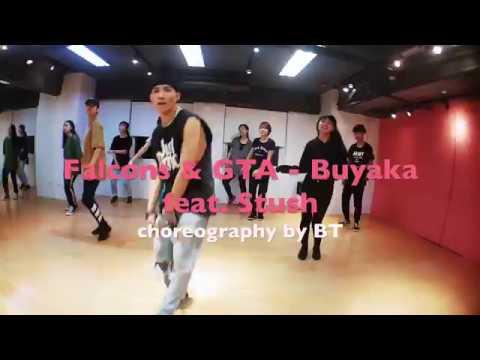 Falcons & GTA - Buyaka Feat  Stush || BT Choreography