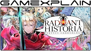 Radiant Historia: Perfect Chronology - REVIEW Discussion (Nintendo 3DS)