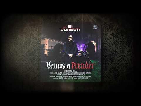J Alvarez — Vamos a Prender (El Jonson)