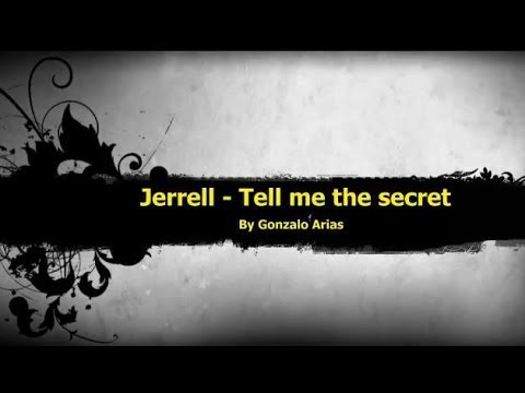 Jerrell - Tell me the secret (Techno) by Gonarpa