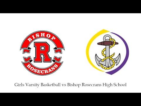 Girls Varsity Basketball vs Bishop Rosecrans High School