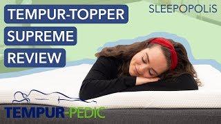 Tempurpedic TEMPUR Topper Supreme Review