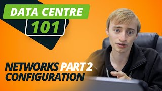 NETWORKS Part 2: Configuration