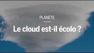 Le cloud est-il écolo ?
