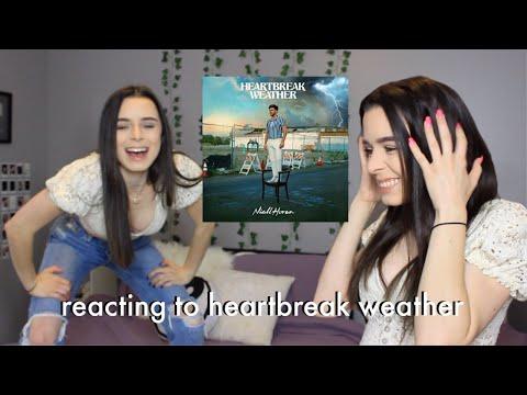 reacting to heartbreak weather by niall horan