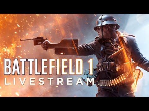 Battlefield 1 Multiplayer and Operations Livestream