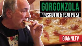Gorgonzola, Prosciutto And Pear Pizza, Italian Recipe - Gianni's North Beach