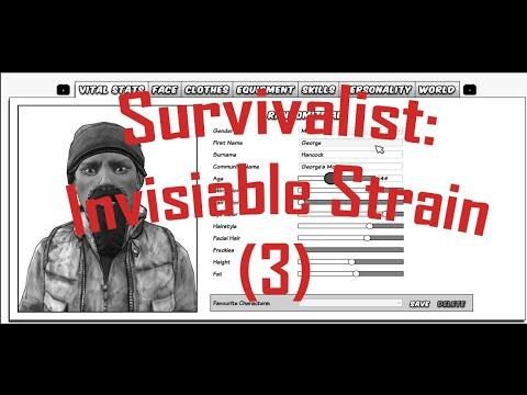 Continuing Survivalist Invisible Strain |