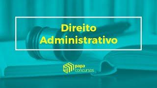Direito Administrativo - Aula 02 - Parte 02 - Organização Administrativa - Prof° Marcelo Sobral