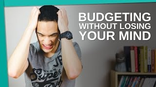 Budgeting Without Losing Your Mind - Young Guys Finance