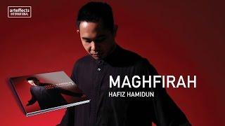 Hafiz Hamidun - Maghfirah (Audio)