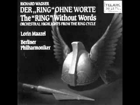 """Richard Wagner - Der """"Ring"""" Ohne Worte"""