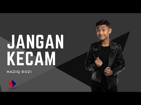 Haziq Rozi - Jangan Kecam (Official Lyric Video)