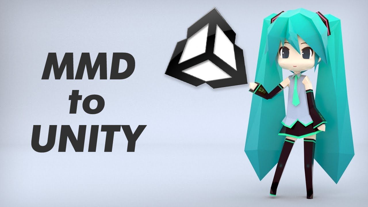 MMD to Unity (import tutorial)