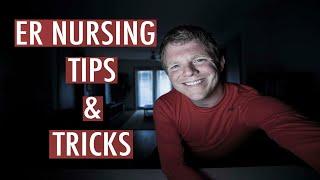 ER NURSING TIPS AND TRICKS