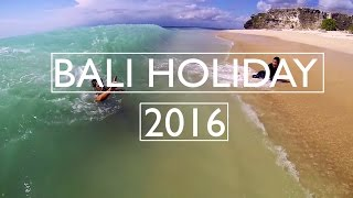 BALI HOLIDAY 2016 - Stafaband