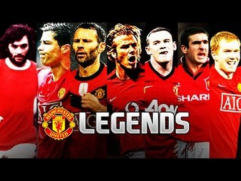 Manchester United - The Legends Ft Cristiano Ronaldo, Ryan Giggs, Wayne Rooney & More!
