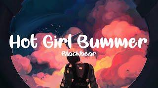 blackbear - hot girl bummer (clean - lyrics)