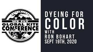 WFGKC - Dyeing for Color with Ron Bohart - Virtual Recording Session